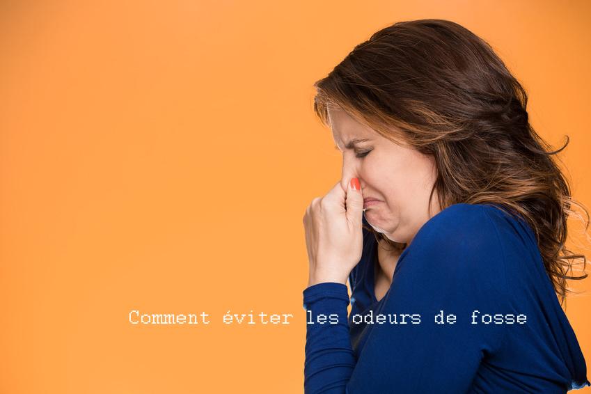 Odeurs Fosse - Comment éviter les mauvaises odeurs de fosse ?