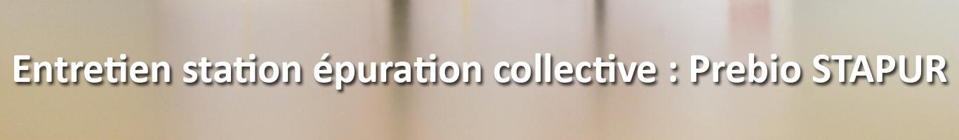 Entretien station épuration collective : Prebio STAPUR